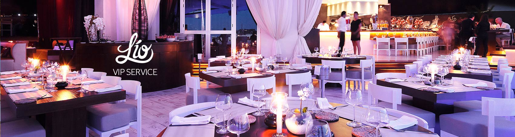 VIP table booking service club and restaurant Lio VIP in Ibiza. VIP services Ibiza. Consulting Services Ibiza